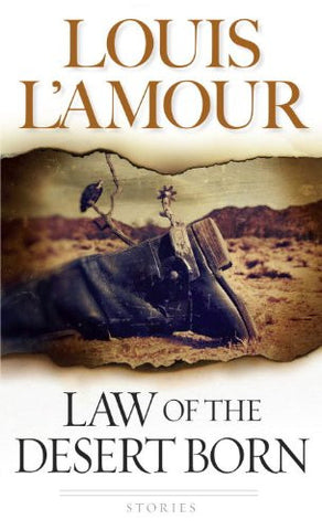 Law of the Desert Born: Stories
