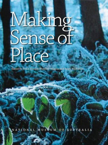 Making Sense of Place: Exploring the Concepts and Expressions of Place Though Different Senses and Lenses