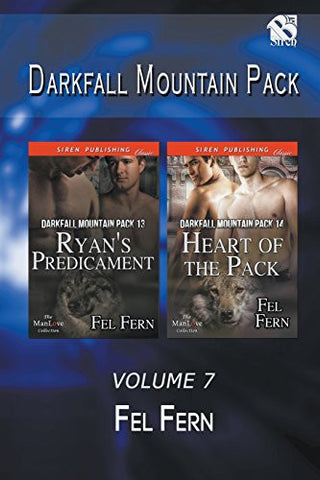 Darkfall Mountain Pack, Volume 7 [Ryan's Predicament: Heart of the Pack] (Siren Publishing Classic ManLove)