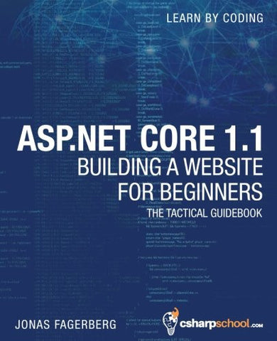 ASP.NET Core 1.1 For Beginners: How To Build a MVC Website