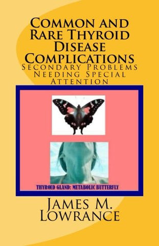 Common and Rare Thyroid Disease Complications: Secondary Problems Needing Special Attention