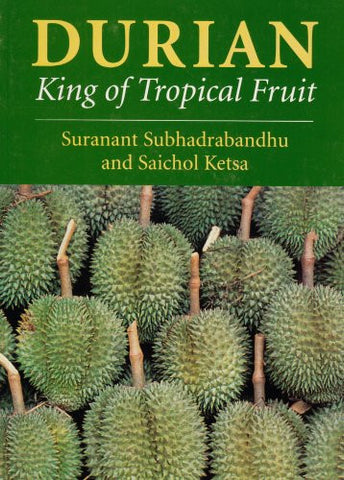 Durian: King of Tropical Fruit