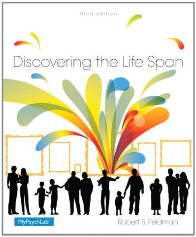 Discovering the Life Span: (3rd Edition)