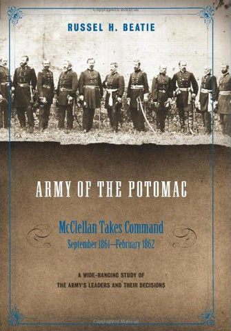 Army of the Potomac, Volume II: McClellan Takes Command, September 1861-February 1862