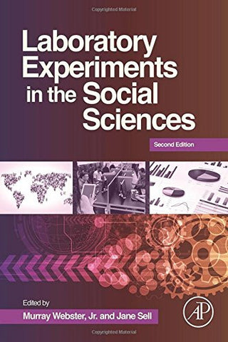 Laboratory Experiments in the Social Sciences, Second Edition