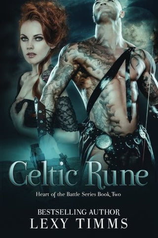 Celtic Rune: Historical Viking - Highlander Romance (Heart of the Battle Series) (Volume 2)