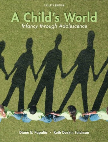 A Child's World: Infancy Through Adolescence