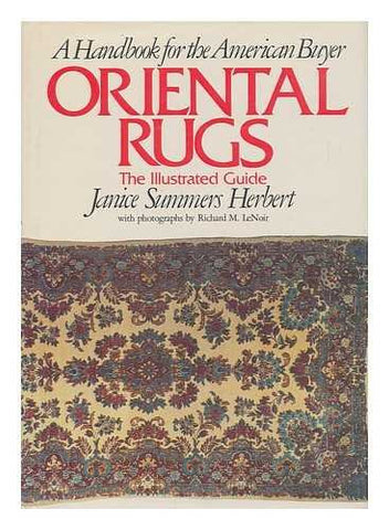 Oriental Rugs: The Illustrated Guide