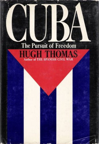 Cuba : The Pursuit of Freedom