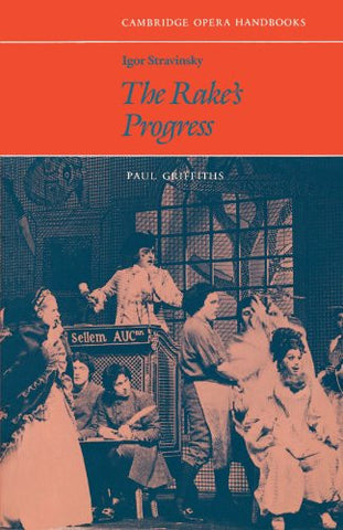 Igor Stravinsky: The Rake's Progress (Cambridge Opera Handbooks)