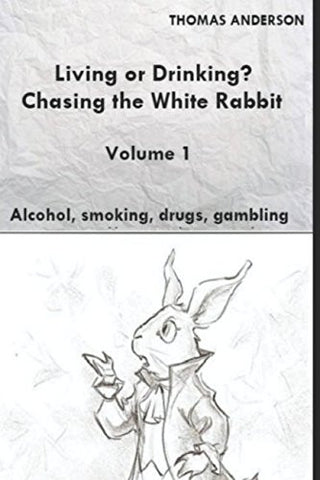 Living or Drinking? Chasing the White Rabbit