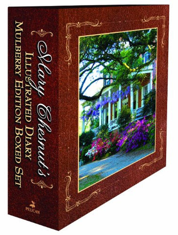 Mary Chesnut's Illustrated Diary: Mulberry Edition (2 Volume Set)