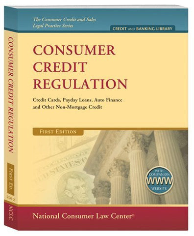 Comsumer Credit Regulation 2012: Includes 2013 Supplement and Website