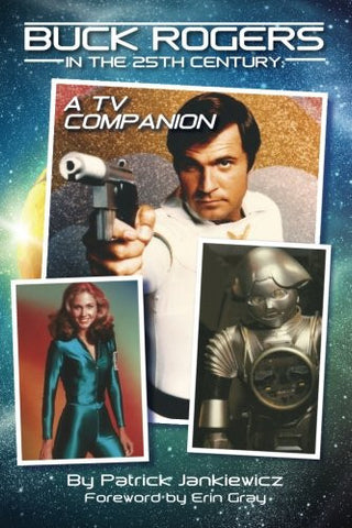 Buck Rogers in the 25th Century: A TV Companion (hardback)