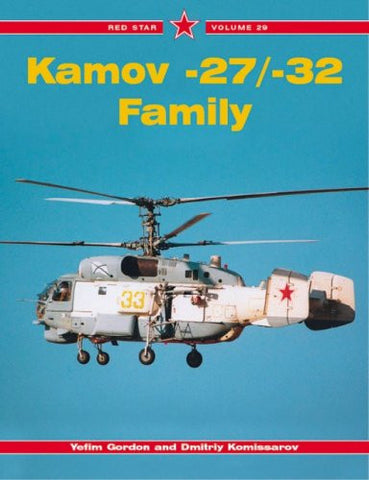 Kamov -27/-32 (Helicopter) Family - Red Star Vol. 29