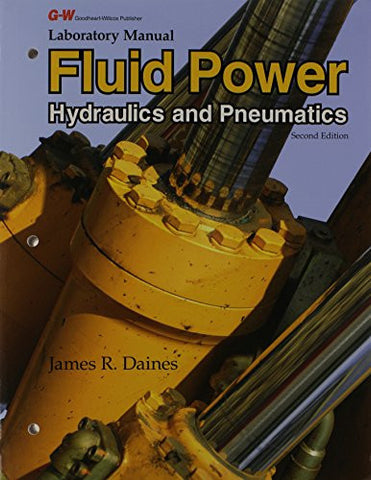 Laboratory Manual for Fluid Power: Hydraulics and Pneumatics