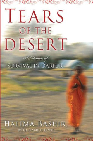 Tears of the Desert: A Memoir of Survival in Darfur (Random House Reader's Circle)
