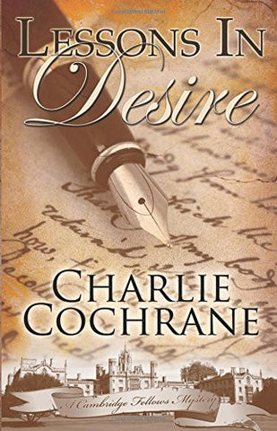 Lessons in Desire (Cambridge Fellows Mysteries, Book 2)