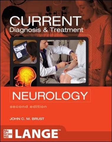 CURRENT Diagnosis & Treatment Neurology, Second Edition (LANGE CURRENT Series)