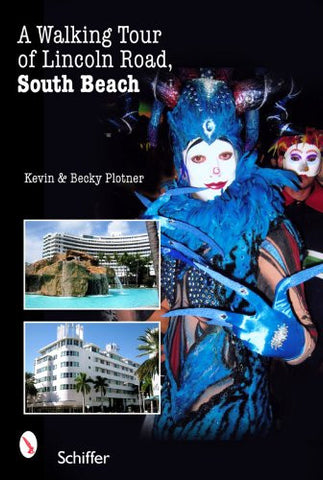 A Walking Tour of Lincoln Road, South Beach