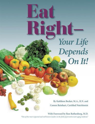Eat Right- Your Life Depends On It!