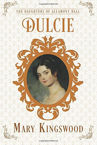 Dulcie: The Daughters of Allamont Hall Book 4 (Volume 4)