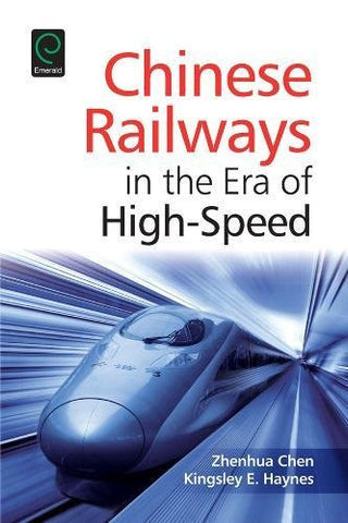 Chinese Railways in the Era of High-Speed (0)