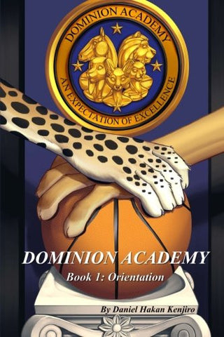 Dominion Academy: Book 1: Orientation