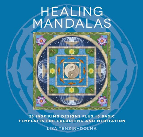 Healing Mandalas: 32 Inspiring Designs for Colouring and Meditation (Watkins Adult Coloring Pages)