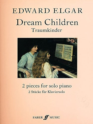 Dream Children, Op. 43: Sheet (Faber Edition)