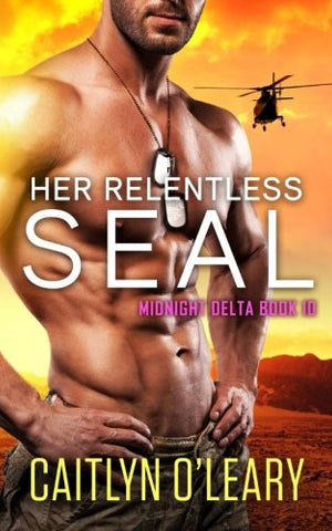Her Relentless SEAL (Midnight Delta) (Volume 10)