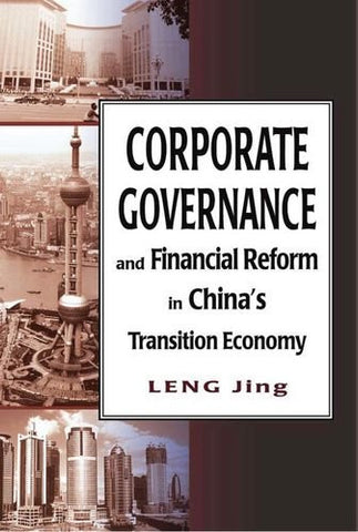 Corporate Governance and Financial Reform in China's Transition Economy (Hong Kong University Press Law Series)