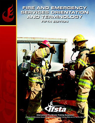 Fire & Emergency Services Orientation & Terminology (5th Edition)