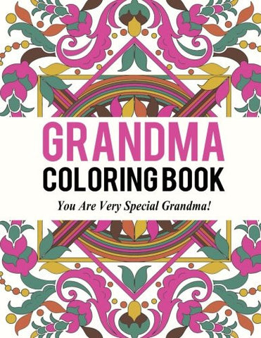 Grandma Coloring Book: Best Coloring Book Gift for Grandma