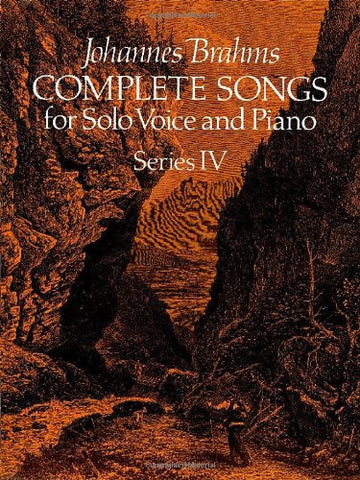 Johannes Brahms Complete Songs for Solo Voice and Piano (Dover Song Collections)