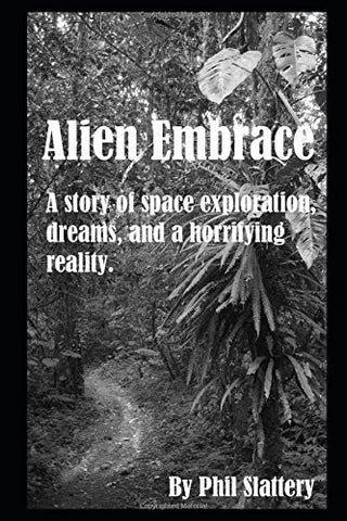 Alien Embrace: An Astronaut's Struggle to Face a Horrifying Reality
