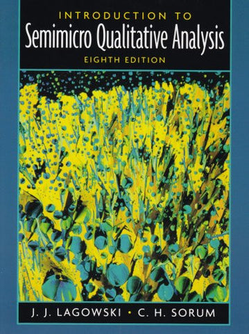 Introduction to Semimicro Qualitative Analysis: (8th Edition)