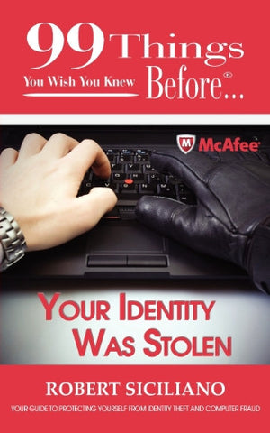 99 Things You Wish You Knew Before...Your Identity Was Stolen