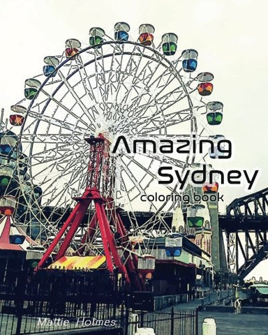 Amazing Sydney: Coloring Book: Art Activity Book
