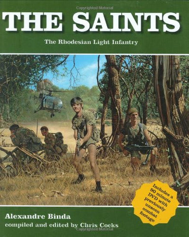 The Saints: The Rhodesian Light Infantry