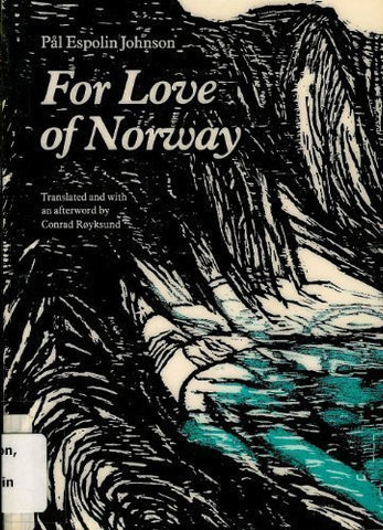 For Love of Norway (Modern Scandinavian Literature in Translation)