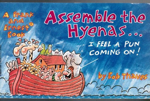 Assemble the Hyenas - I Feel a Pun Coming on