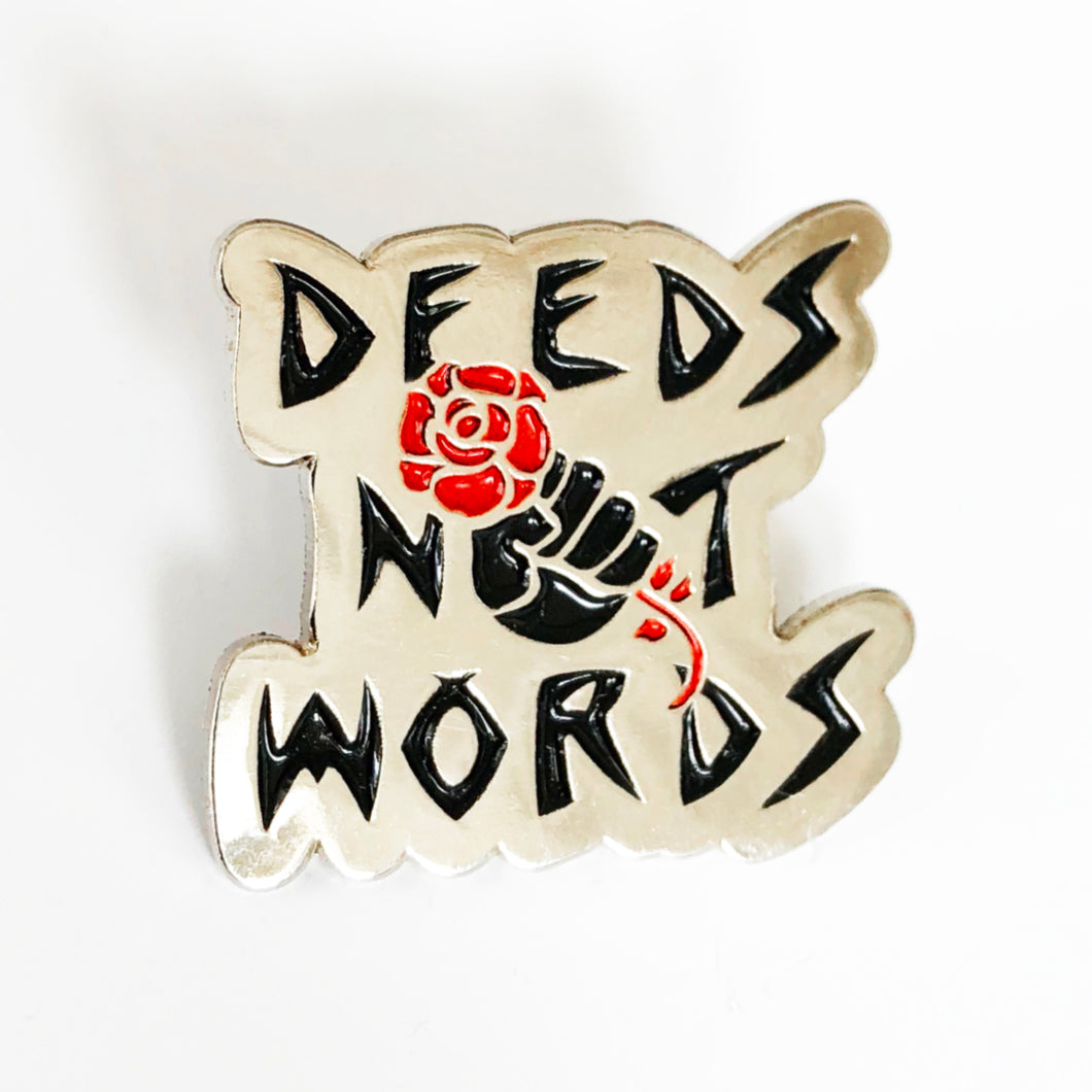 'DEEDS' Enamel Pin Badge