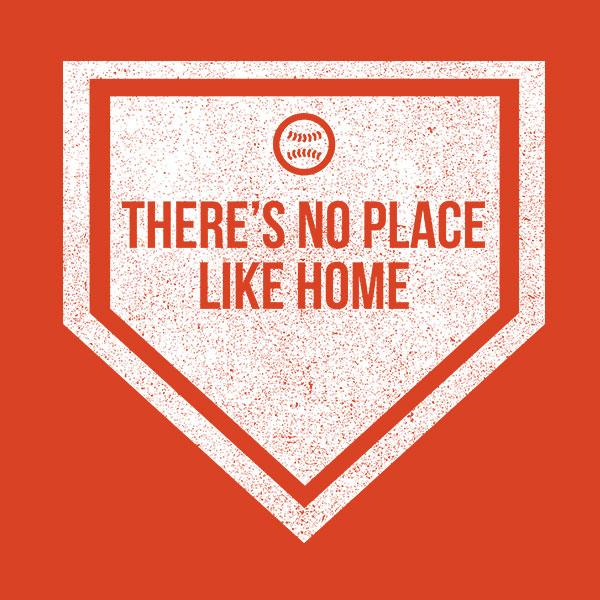 No Place Like Home Baseball Softball T-Shirt