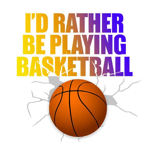 I'd Rather Be Playing Basketball T-Shirt