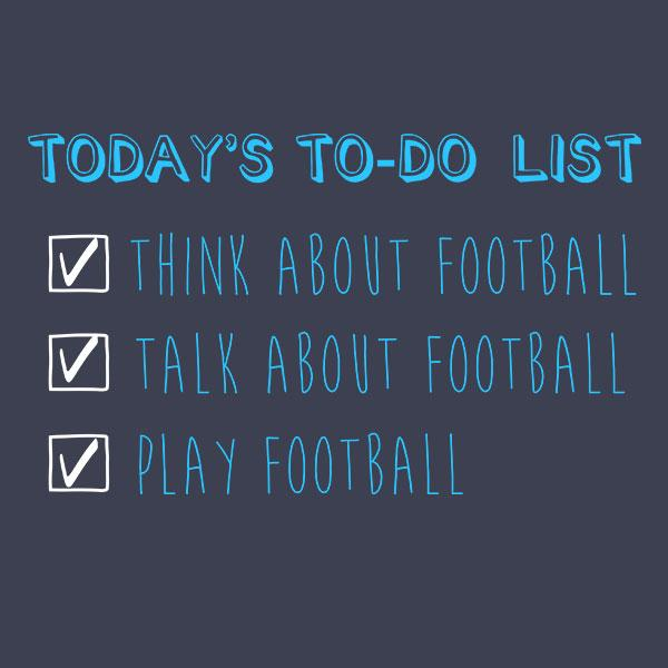 Football To-Do List T-Shirt