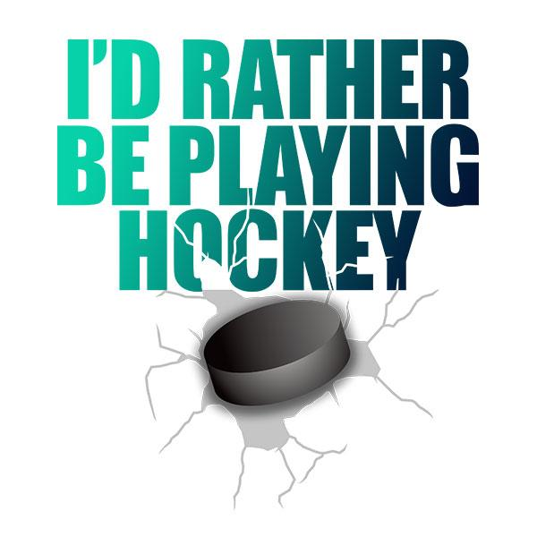 I'd Rather Be Playing Hockey T-Shirt