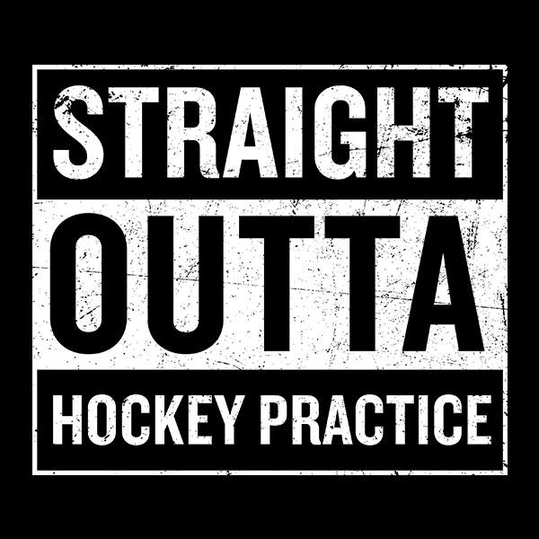 Straight Outta Hockey Practice T-Shirt