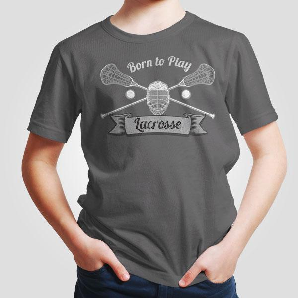 Born to Play Lacrosse T-Shirt