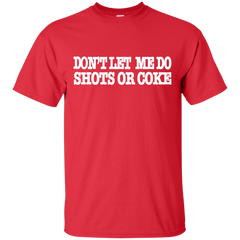 DON'T LET ME :Ultra Cotton T-Shirt